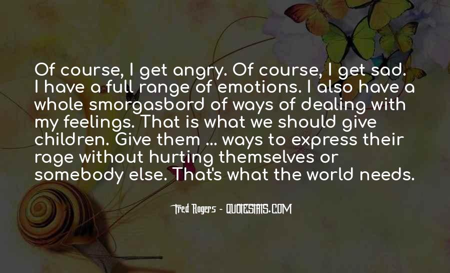 Quotes About Hurting Children's Feelings #732867