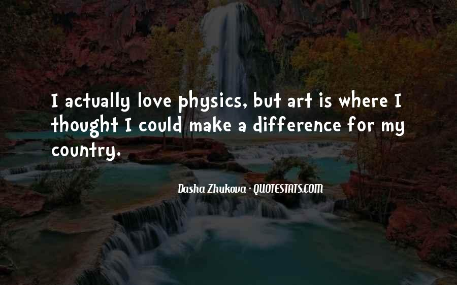 Quotes About Physics And Love #1059924