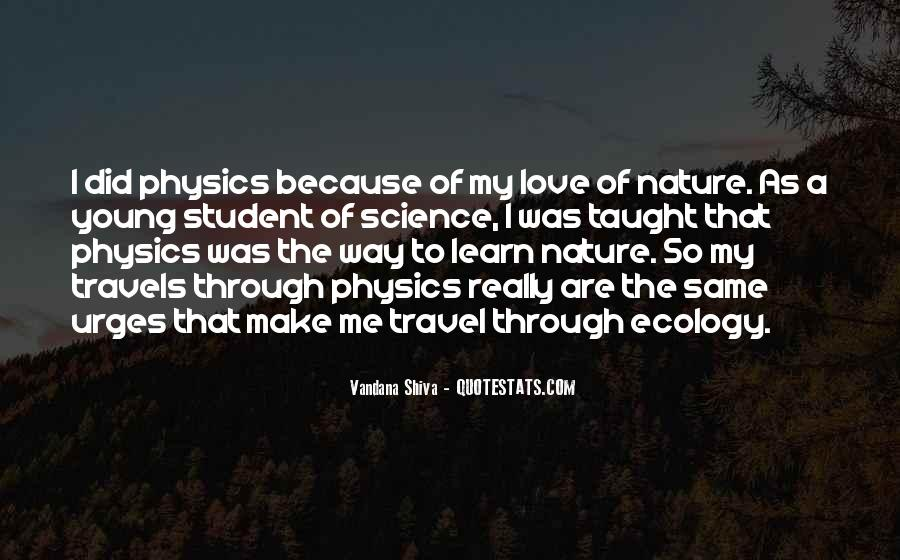 Quotes About Physics And Love #1378666