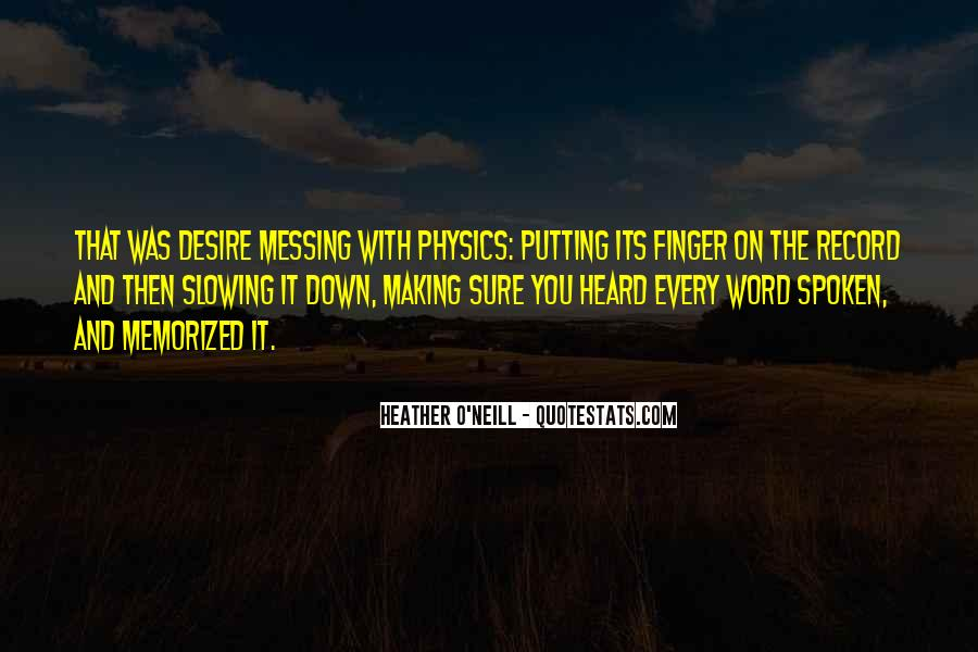 Quotes About Physics And Love #840519