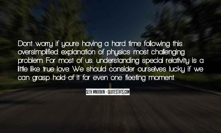 Quotes About Physics And Love #853200