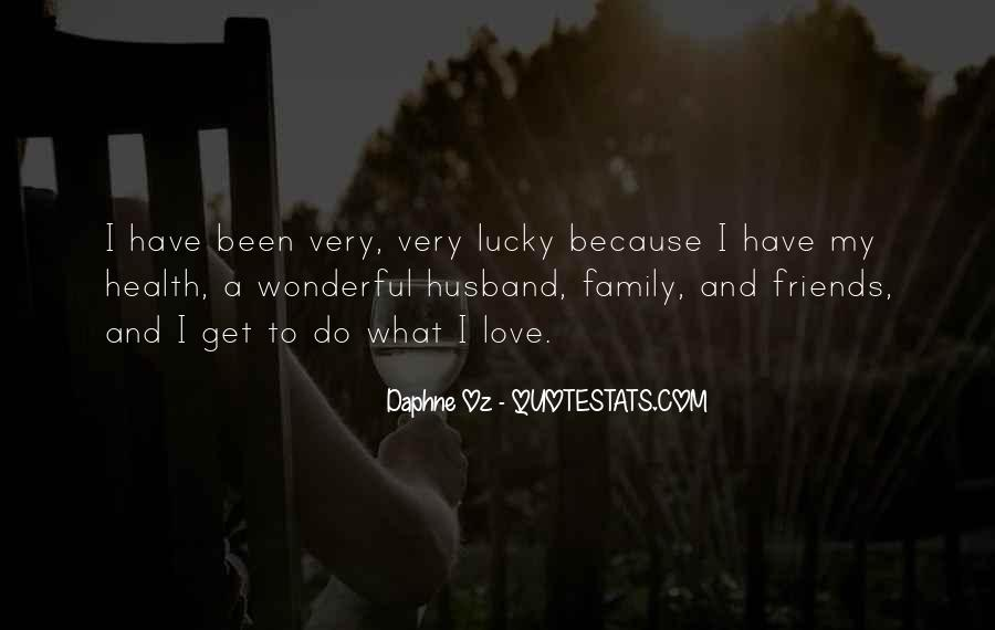 Quotes About Lucky Husband #1868399