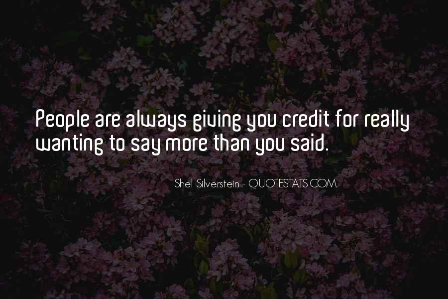 Quotes About Always Wanting More #183962