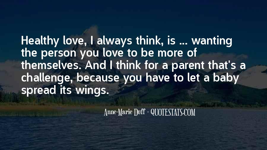 Quotes About Always Wanting More #289232