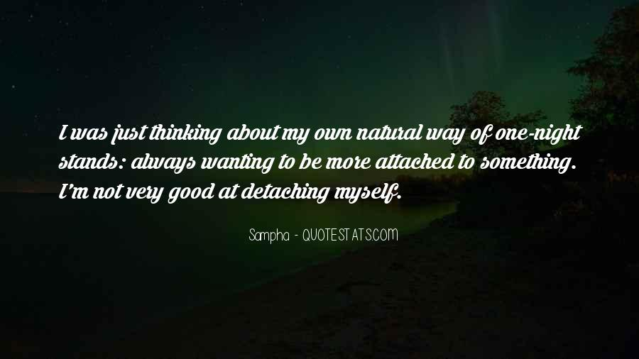 Quotes About Always Wanting More #821602