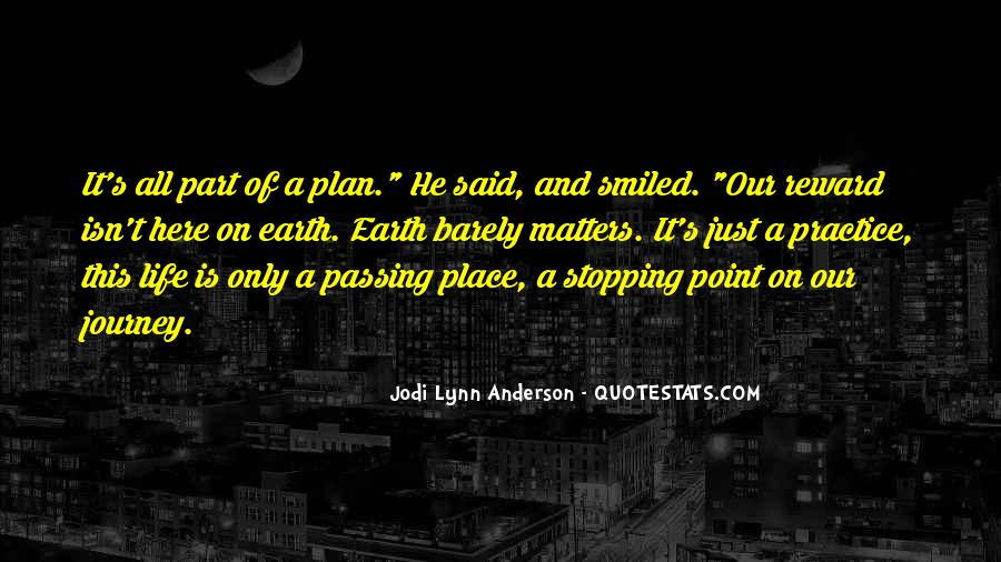 Quotes About Passing It On #1216933