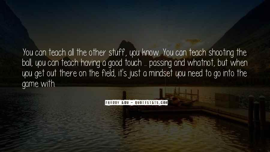 Quotes About Passing It On #1225082