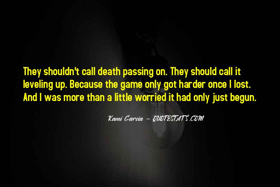 Quotes About Passing It On #16761