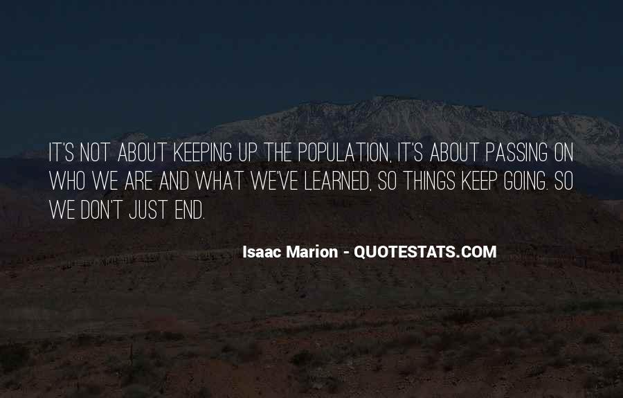 Quotes About Passing It On #275508