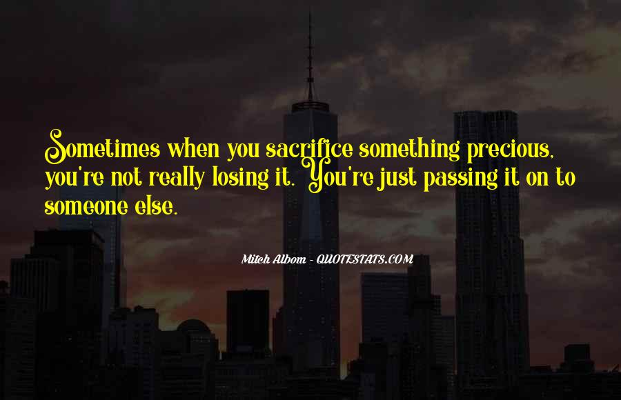 Quotes About Passing It On #321869