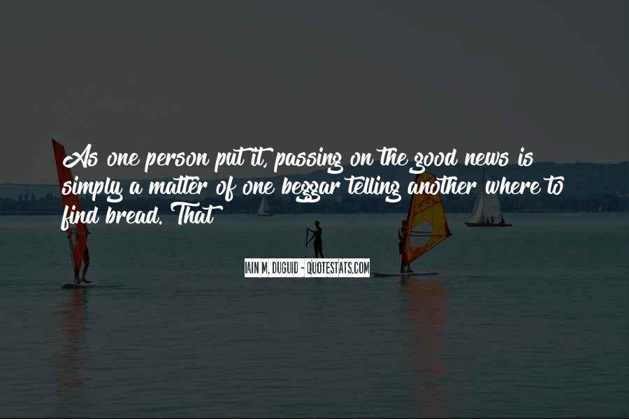 Quotes About Passing It On #565028