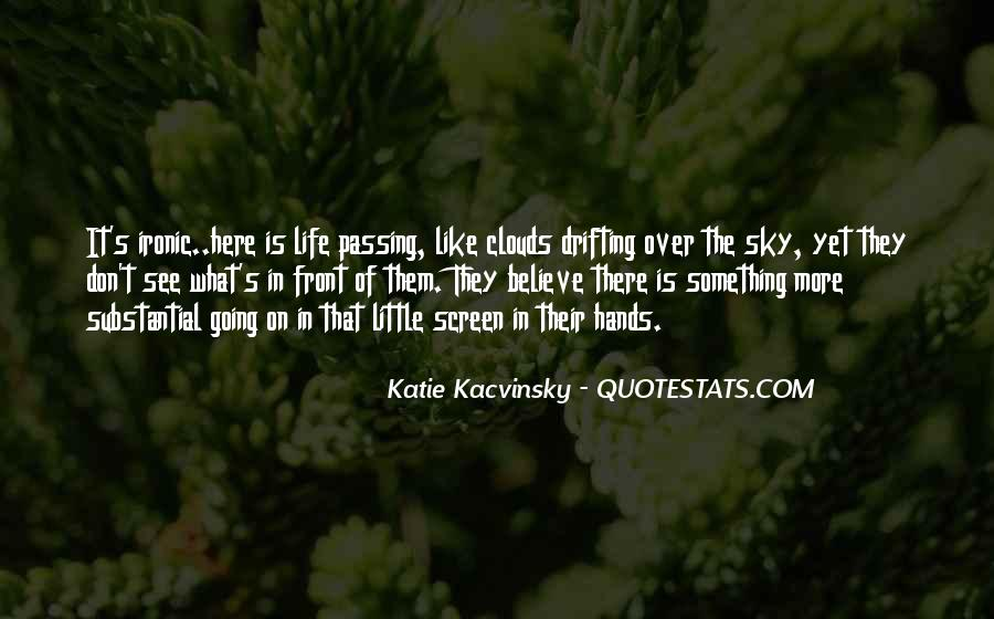 Quotes About Passing It On #758910