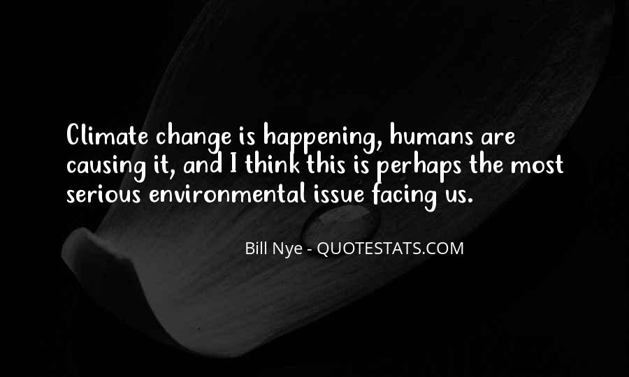 Quotes About Causing Change #1055836