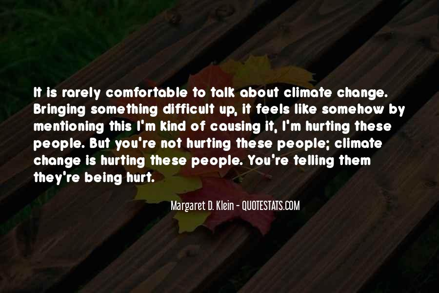 Quotes About Causing Change #1414402