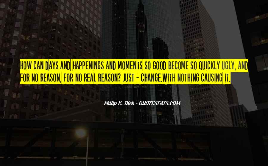 Quotes About Causing Change #1481351