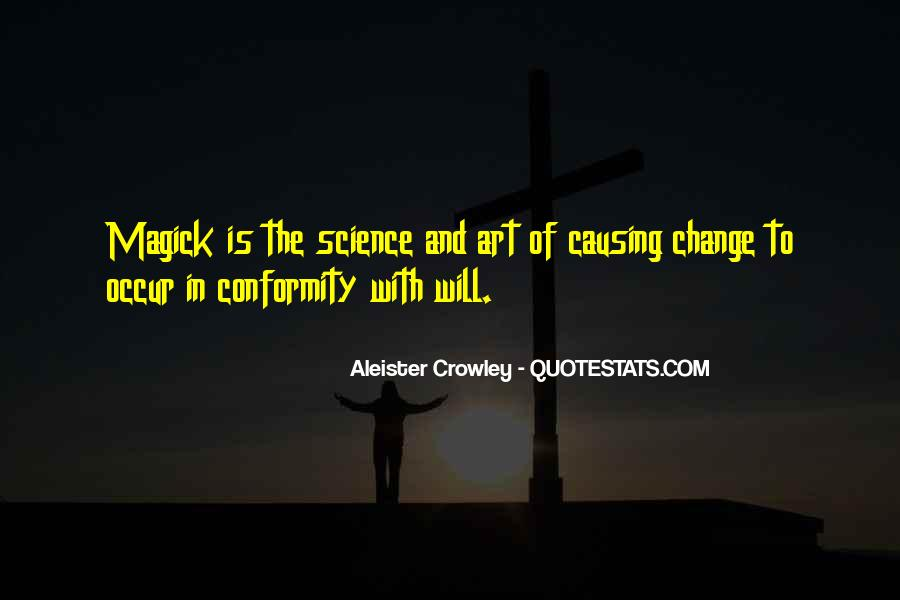 Quotes About Causing Change #1593367