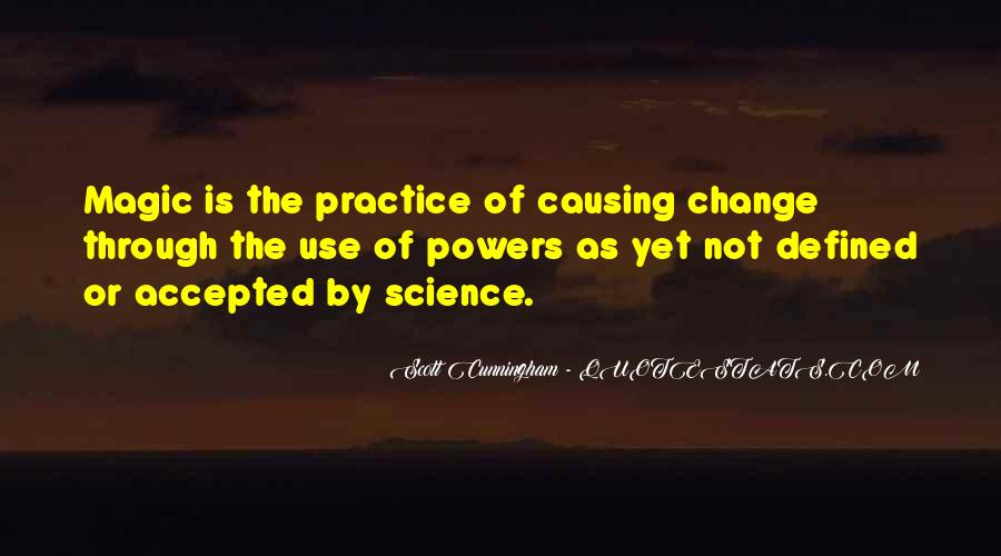 Quotes About Causing Change #439831