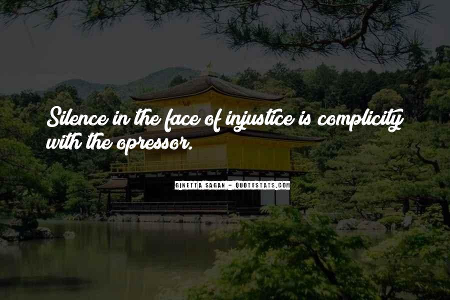 Quotes About Silence And Injustice #1195730