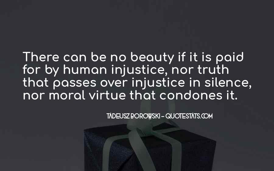 Quotes About Silence And Injustice #160296