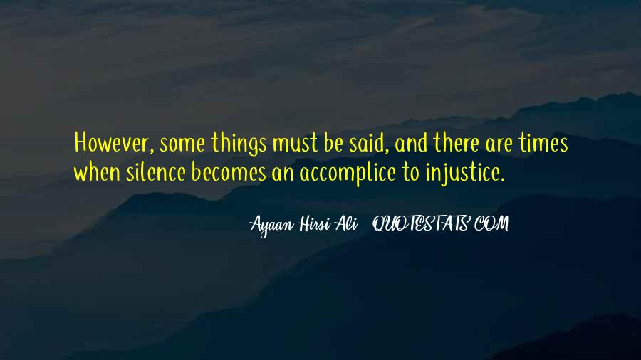 Quotes About Silence And Injustice #414395