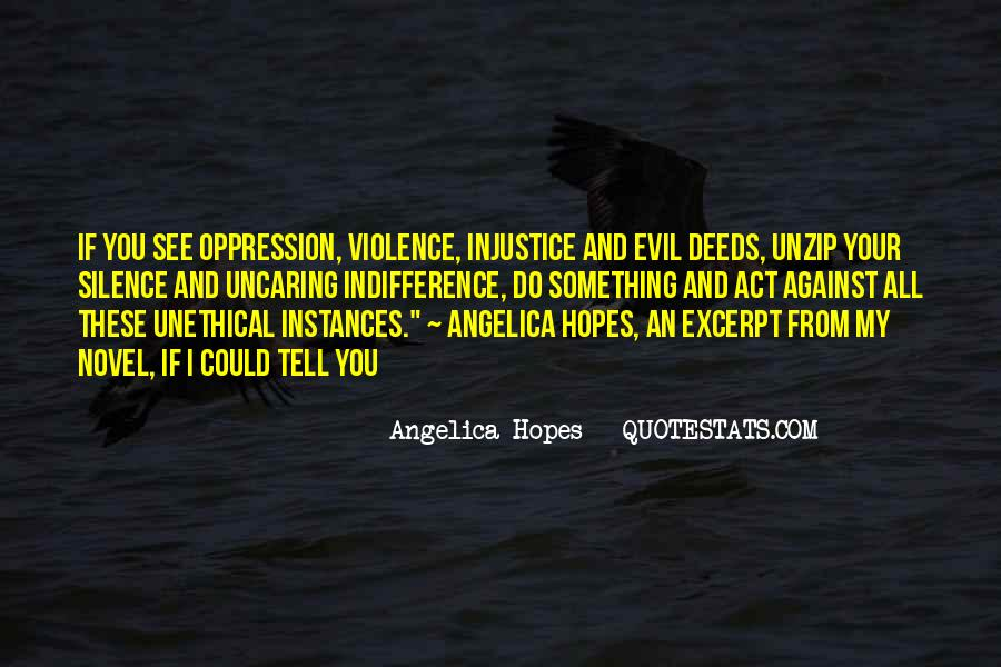 Quotes About Silence And Injustice #597675