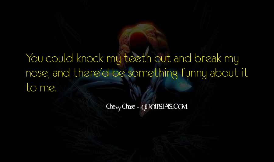 Quotes About Me Funny #23551