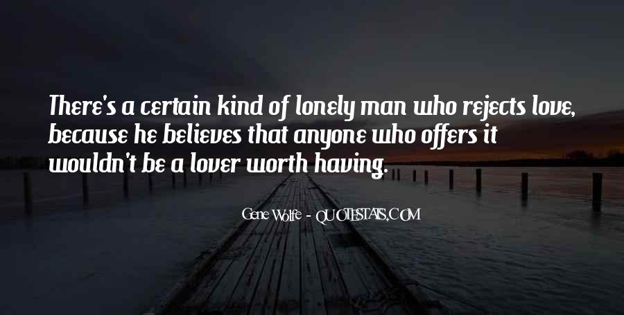 Quotes About Lonely Man #1092424