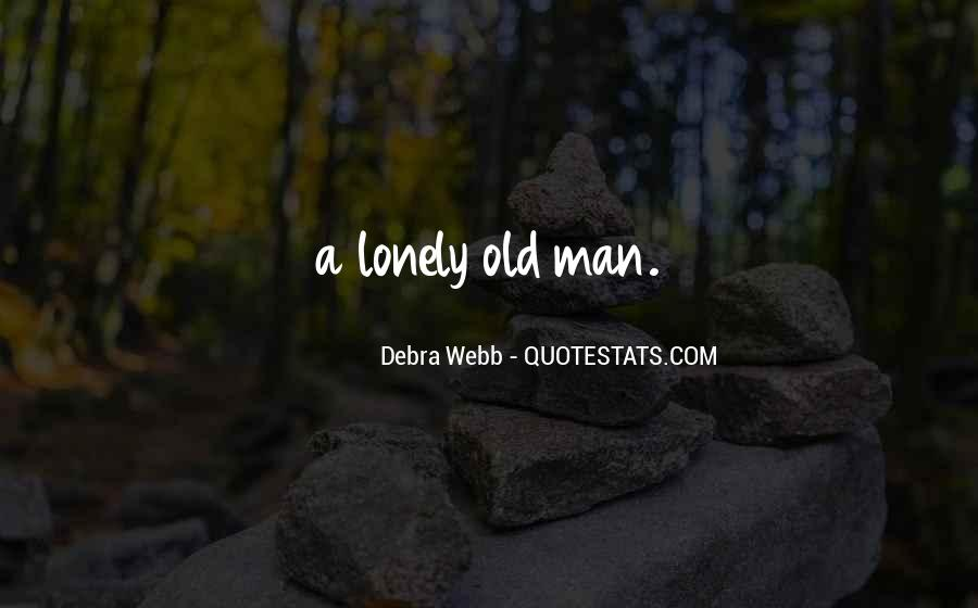 Quotes About Lonely Man #1199868
