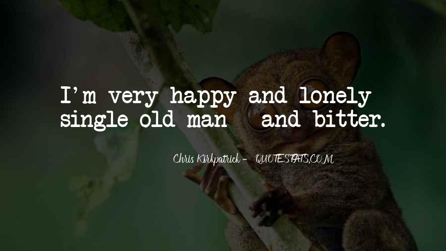 Quotes About Lonely Man #1201054