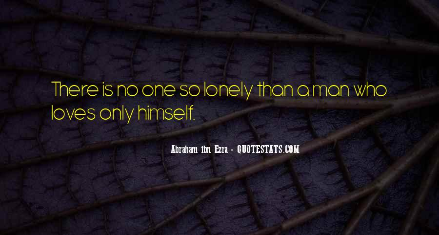 Quotes About Lonely Man #1215661