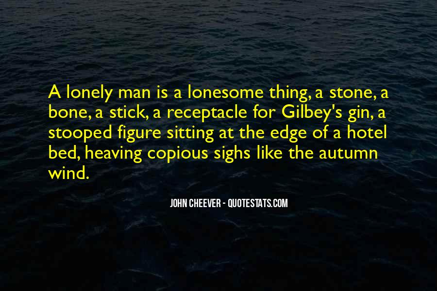 Quotes About Lonely Man #1306979