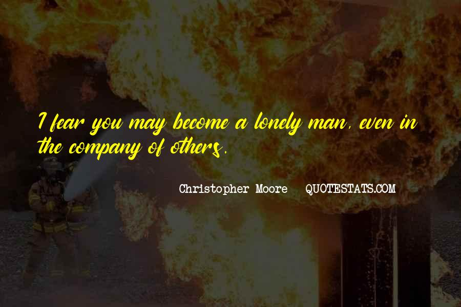 Quotes About Lonely Man #1412697
