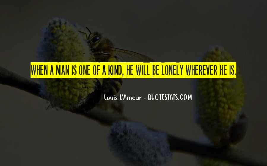 Quotes About Lonely Man #1441535