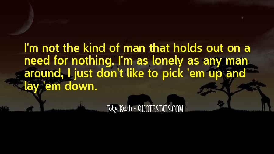 Quotes About Lonely Man #170051