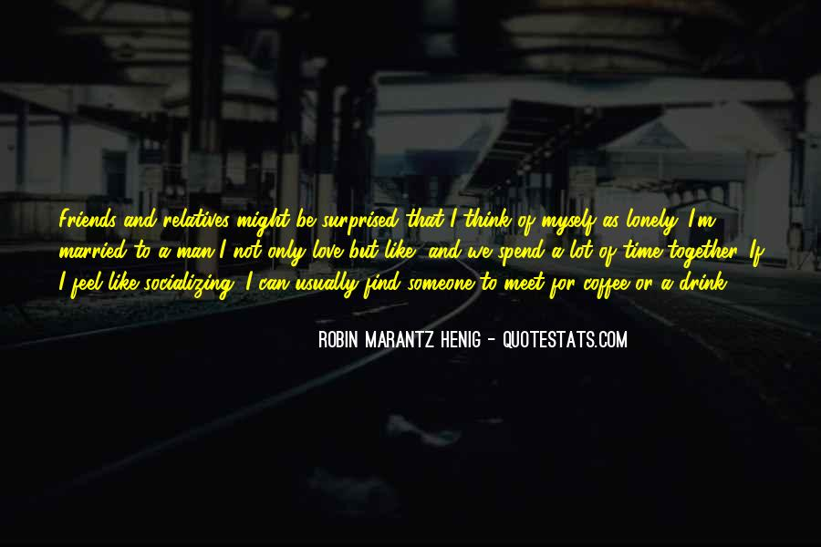Quotes About Lonely Man #219421