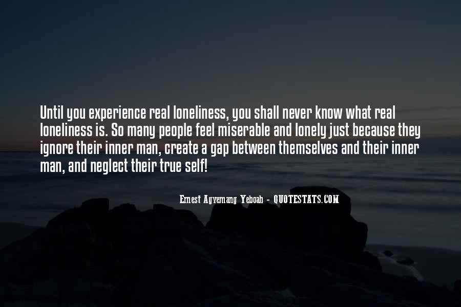Quotes About Lonely Man #258198