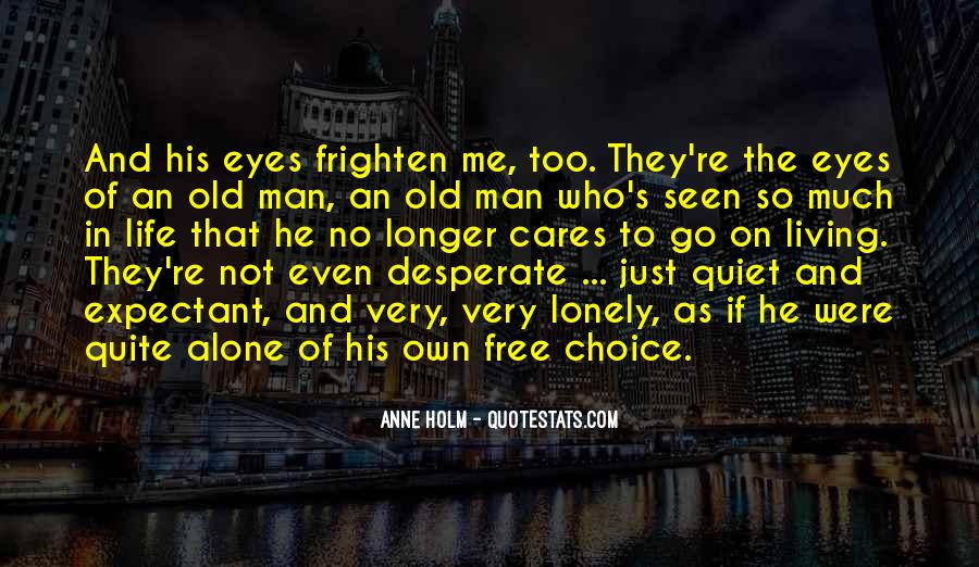 Quotes About Lonely Man #30917