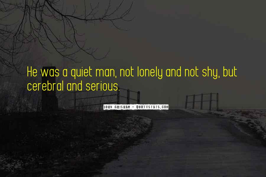 Quotes About Lonely Man #363021