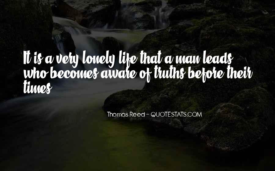 Quotes About Lonely Man #427062