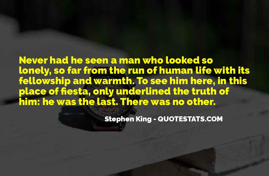 Quotes About Lonely Man #719067