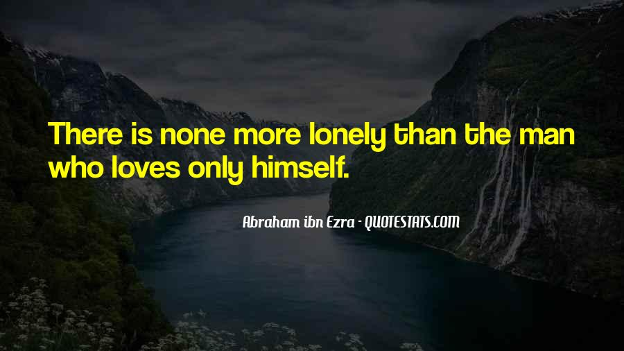Quotes About Lonely Man #802185