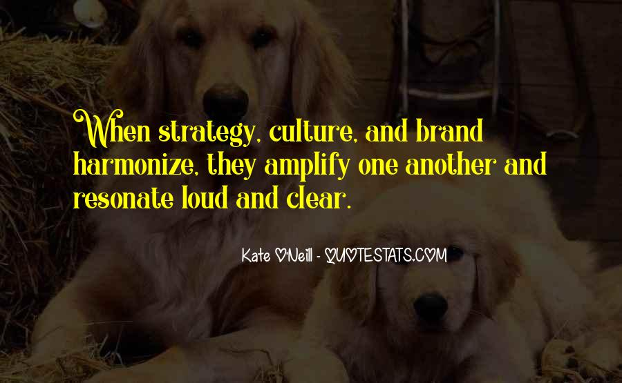 Quotes About Culture And Strategy #1034612