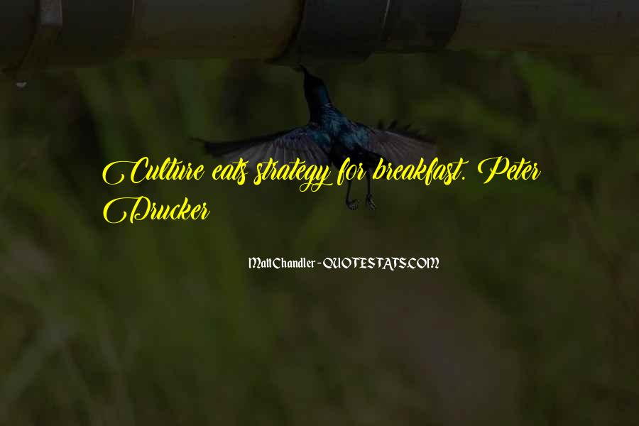 Quotes About Culture And Strategy #1199282