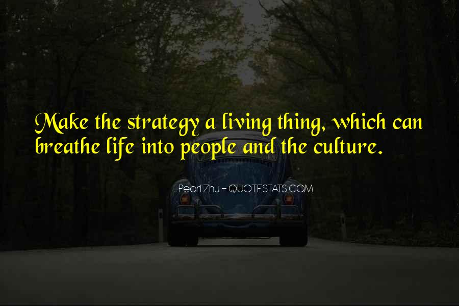 Quotes About Culture And Strategy #1731360