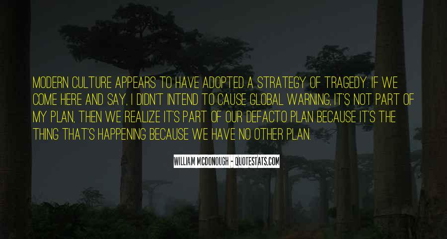 Quotes About Culture And Strategy #1866570
