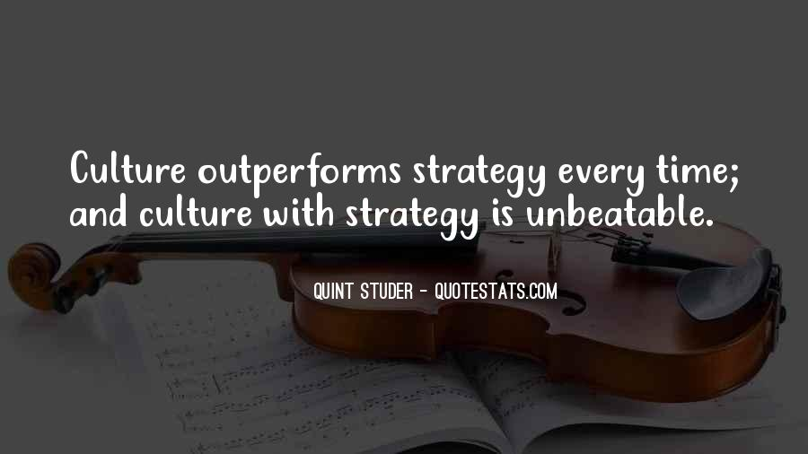 Quotes About Culture And Strategy #338063