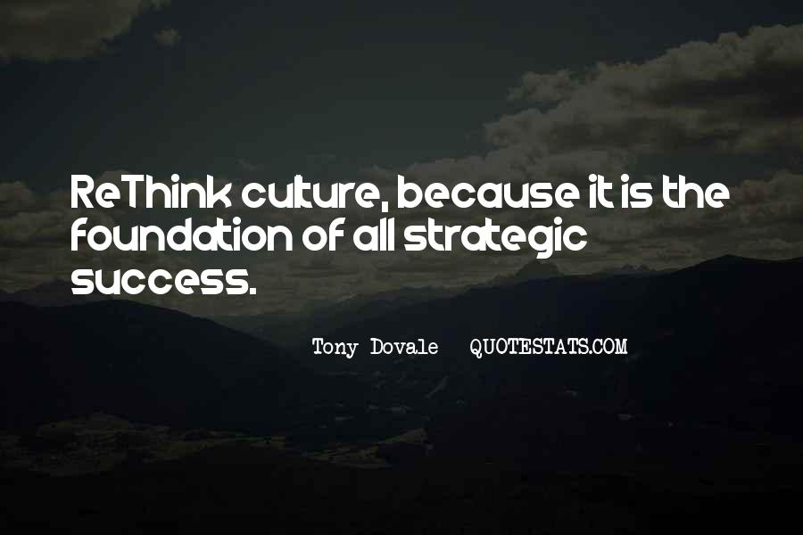 Quotes About Culture And Strategy #796351