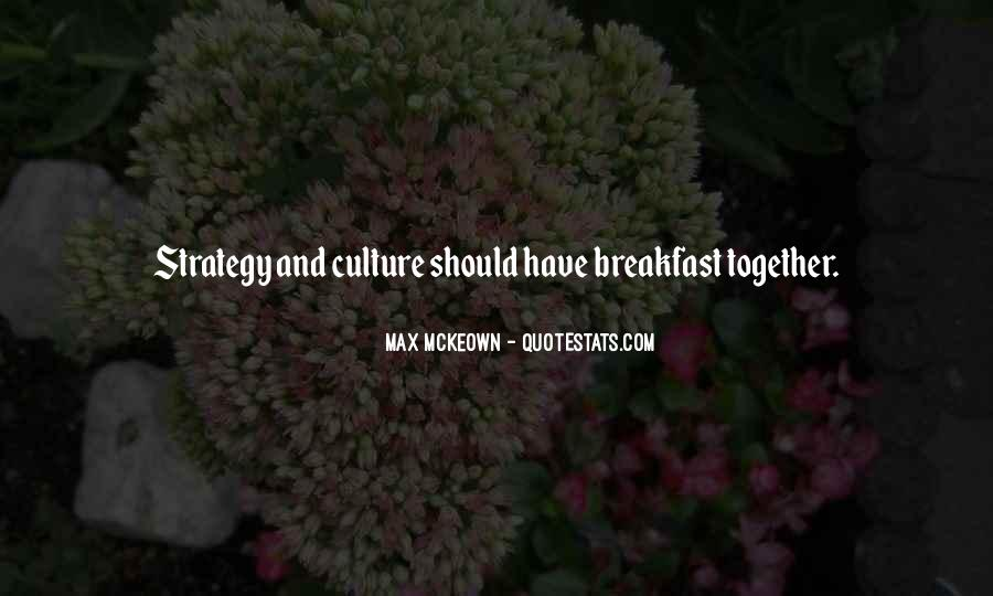 Quotes About Culture And Strategy #842937