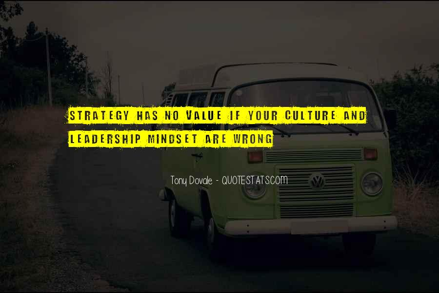 Quotes About Culture And Strategy #907102