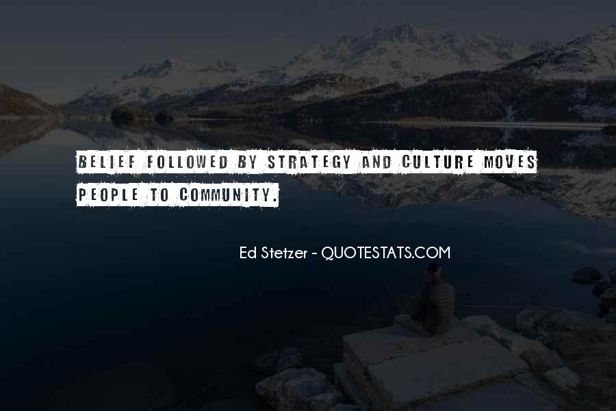 Quotes About Culture And Strategy #972641